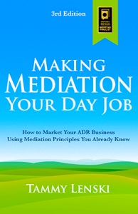 Making Mediation Your Day Job, 3rd edition